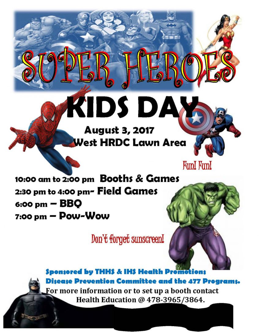 Super Heroes Kids Day Activities August 3rd Shoshone Bannock Tribes